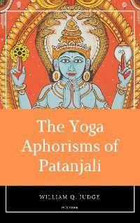 The Yoga Aphorisms of Patanjali photo №1
