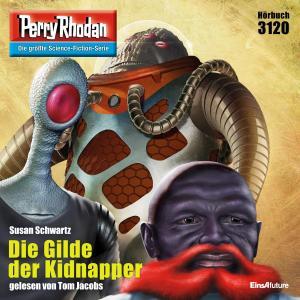 Perry Rhodan 3120: Die Gilde der Kidnapper Foto №1