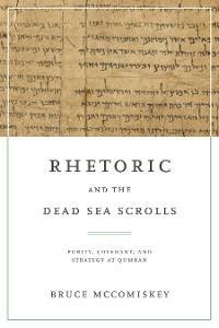 Rhetoric and the Dead Sea Scrolls photo №1