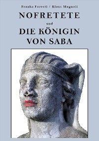 Nofretete und die Königin von Saba Foto №1