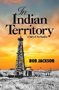 In Indian Territory photo №1