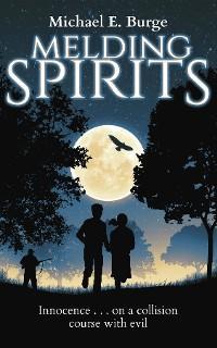 Melding Spirits photo №1