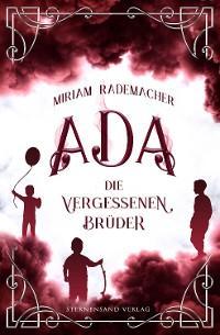 Ada (Band 3): Die vergessenen Brüder Foto №1