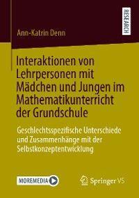 Interaktionen von Lehrpersonen mit Mädchen und Jungen im Mathematikunterricht der Grundschule