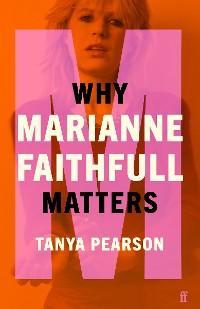 Why Marianne Faithfull Matters photo №1