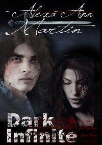 Dark Infinite