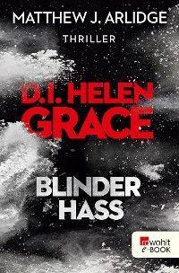 D.I. Helen Grace: Blinder Hass Foto №1