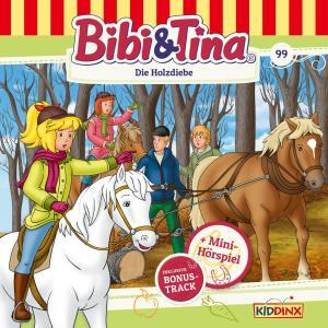 Bibi & Tina - Folge 99: Die Holzdiebe