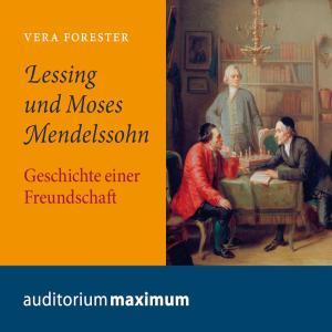Lessing und Moses Mendelssohn (Ungekürzt) Foto №1
