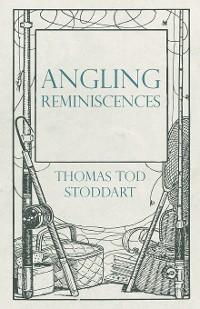 Angling Reminiscences photo №1