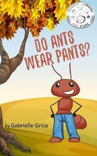 Do Ants Wear Pants photo №1