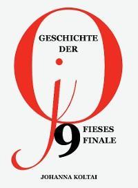Geschichte der jO, Teil 9: Fieses Finale Foto №1