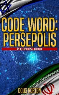 Code Word: Persepolis