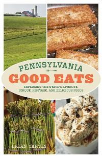 Pennsylvania Good Eats photo №1