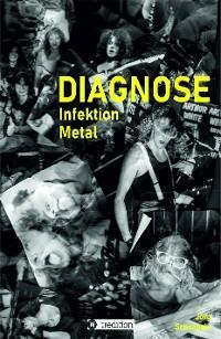 DIAGNOSE Infektion Metal Foto №1