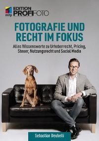 Fotografie und Recht im Fokus Foto №1