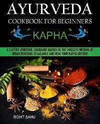 Ayurveda Cookbook For Beginners: Kapha photo №1
