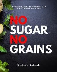 No Sugar No Grains photo №1