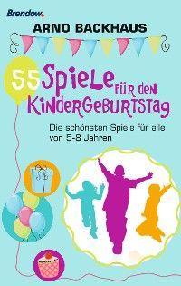 55 Spiele für den Kindergeburtstag Foto №1