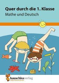 Quer durch die 1. Klasse, Mathe und Deutsch - Übungsblock Foto №1