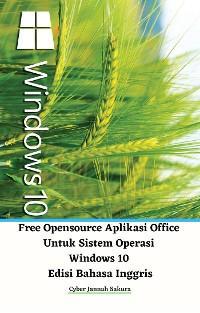 Free Opensource Aplikasi Office Untuk Sistem Operasi Windows 10 Edisi Bahasa Inggris photo №1