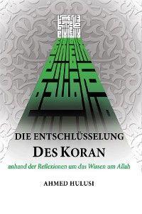 Die Entschlüsselung des Koran