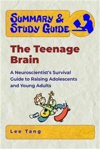 Summary & Study Guide - The Teenage Brain photo №1