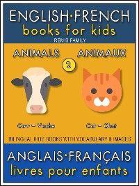 2 - Animals | Animaux - English French Books for Kids (Anglais Français Livres pour Enfants) photo №1