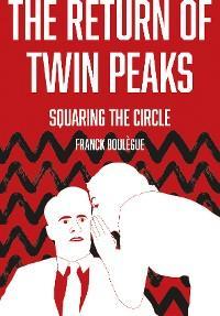 The Return of Twin Peaks photo №1