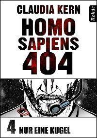 Homo Sapiens 404 Band 4: Nur eine Kugel Foto №1