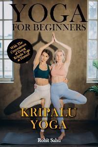 Yoga For Beginners: Kripalu Yoga photo №1
