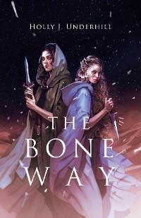 The Bone Way photo №1