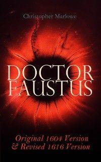 Doctor Faustus – Original 1604 Version & Revised 1616 Version photo №1