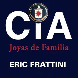CIA, Joyas de familia