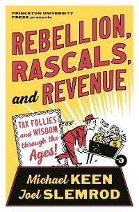 Rebellion, Rascals, and Revenue photo №1