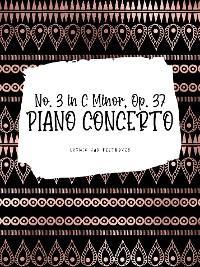 Ludwig van Beethoven: Piano Concerto No. 3 in C Minor, Op. 37 - I. Allegro Con Brio photo №1