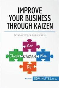 Improve Your Business Through Kaizen photo №1