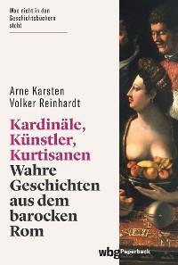 Kardinäle, Künstler, Kurtisanen Foto №1