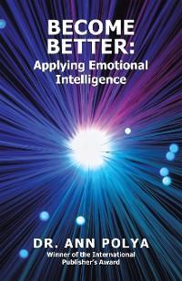 Become Better: Applying Emotional Intelligence photo №1