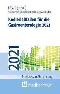 Kodierleitfaden für die Gastroenterologie 2021 Foto №1