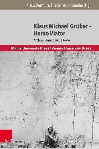 Klaus Michael Grüber – Homo Viator Foto №1