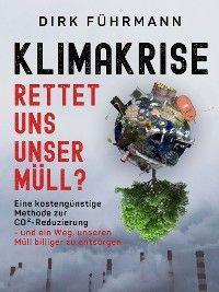 Klimakrise - rettet uns unser Müll?