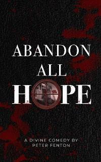 Abandon All Hope photo №1