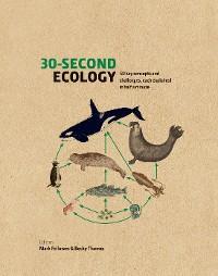 30-Second Ecology photo №1