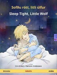 Sofðu rótt, litli úlfur – Sleep Tight, Little Wolf (íslenska – enska)