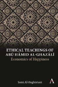 Ethical Teachings of Abū Ḥmid al-Ghazlī