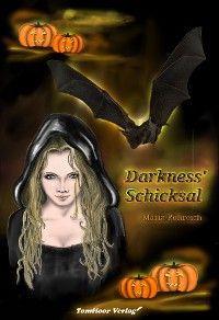 Darkness' Schicksal