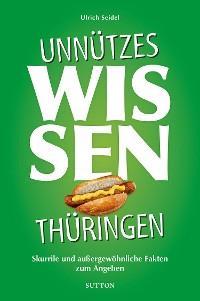 Unnützes Wissen Thüringen. Foto №1