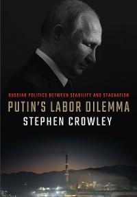 Putin's Labor Dilemma photo №1