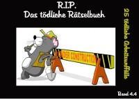 R.I.P. Das tödliche Rätselbuch Band 4.4 - Arbeitsunfälle Edition Foto №1